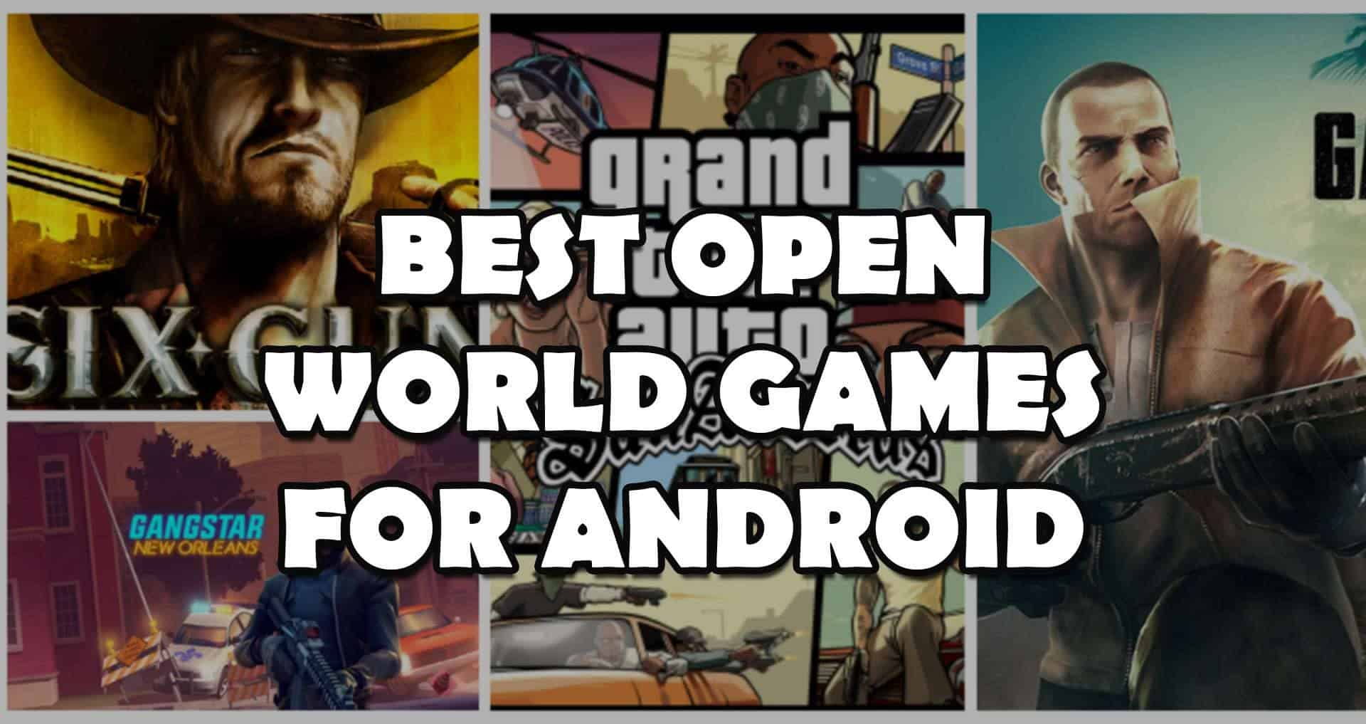 Open World Games for Android
