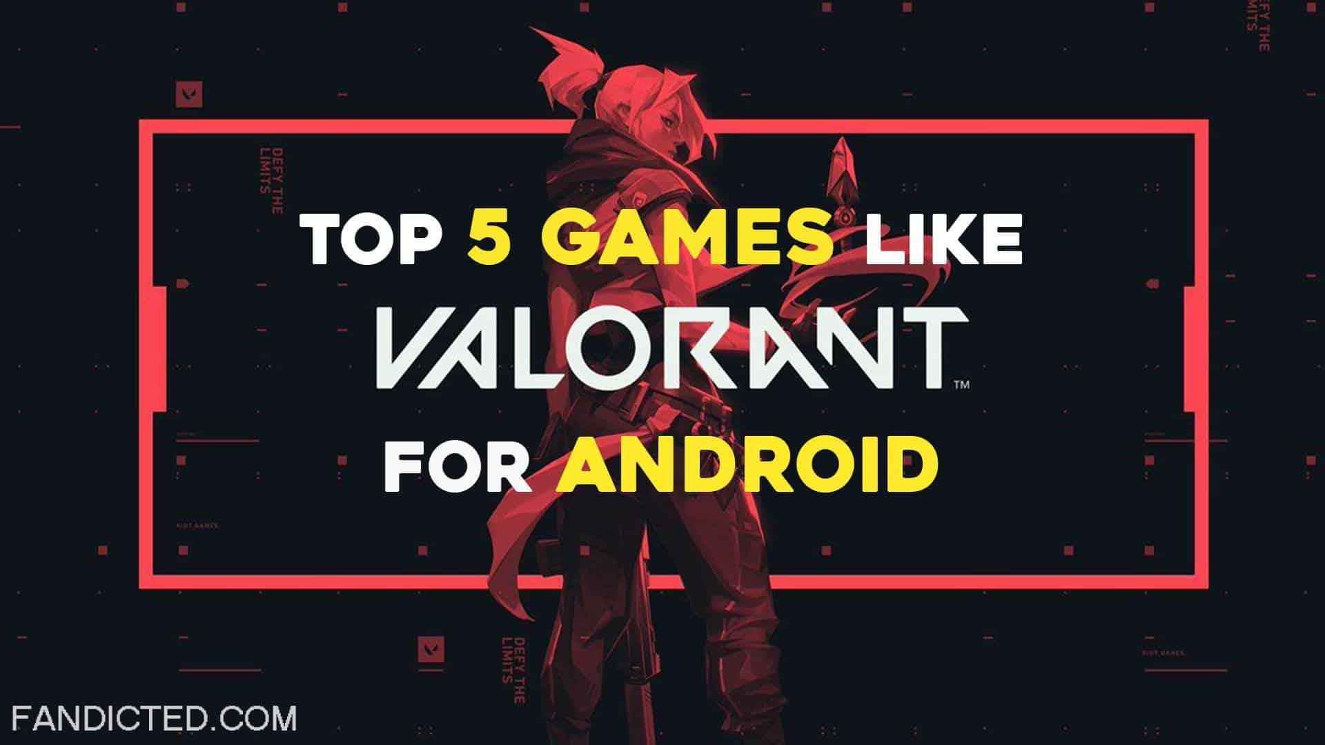 Best Games like Valorant for Android
