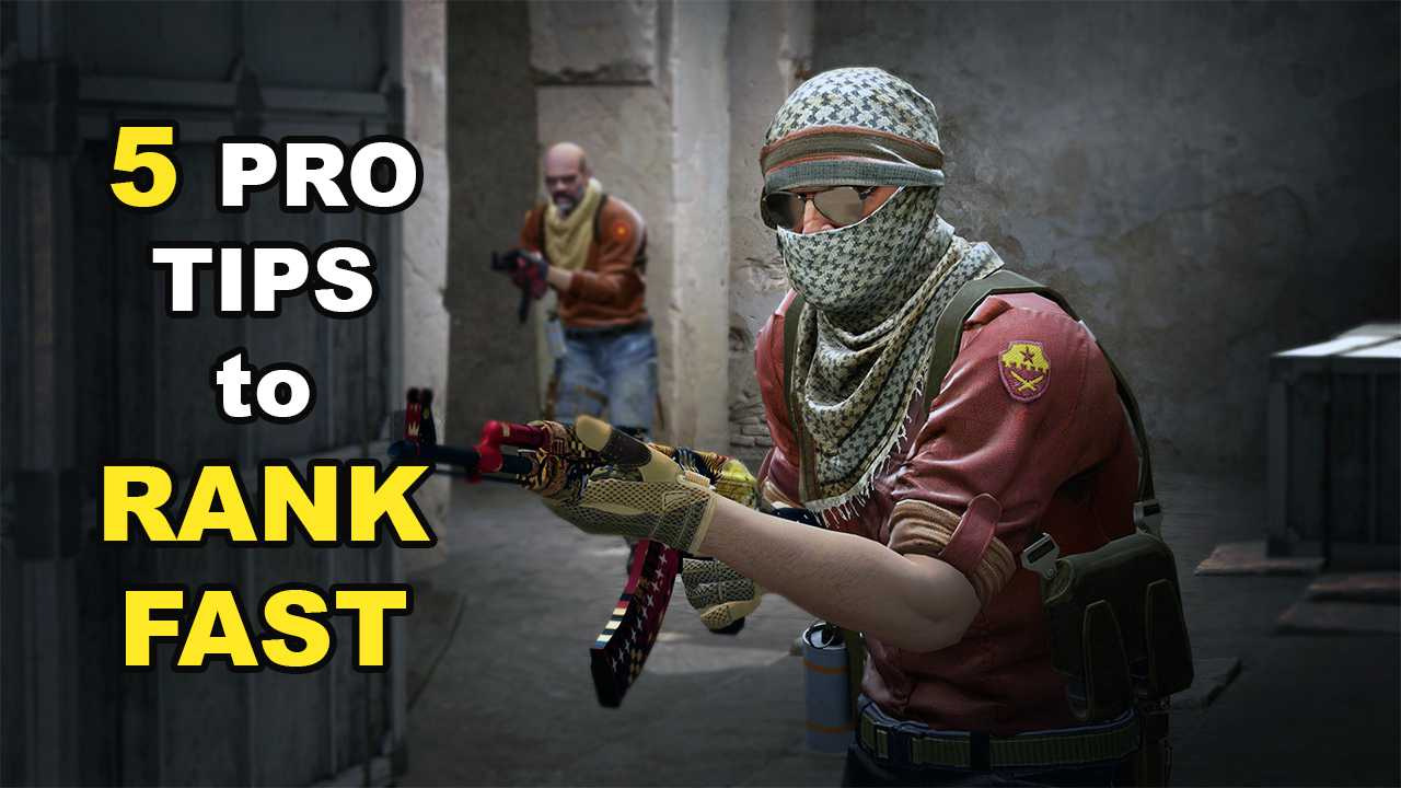 Pro tips to Rank Fast in CSGO
